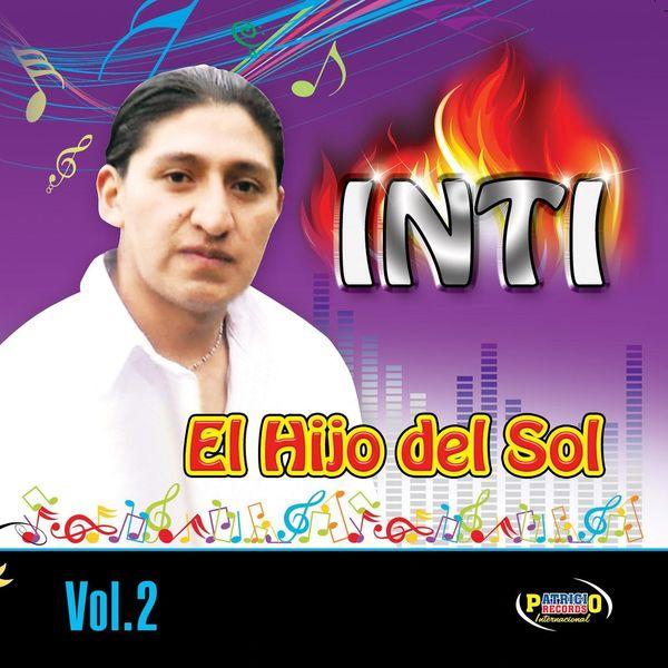 Inti El Hijo Del Sol - Inti el Hijo del Sol, Vol. 2