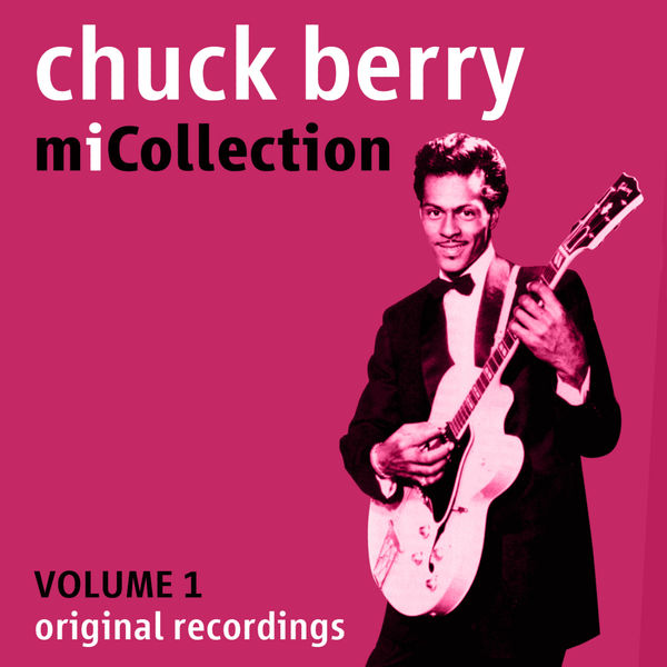 Chuck Berry - Mi Collection - Volume 1
