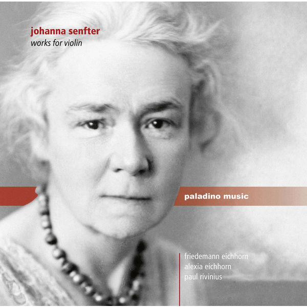 Friedemann Eichhorn - Senfter: Works for Violin