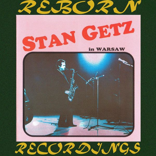In Warsaw (HD Remastered) | Stan Getz – Download and listen