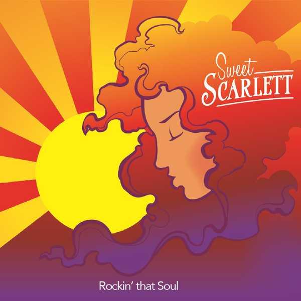 Sweet Scarlett - Rockin' That Soul