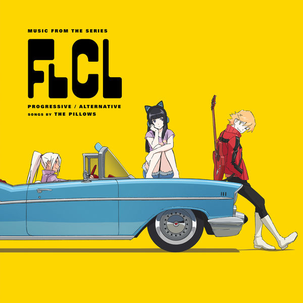The Pillows - FLCL Progressive / Alternative (Music from the Series)