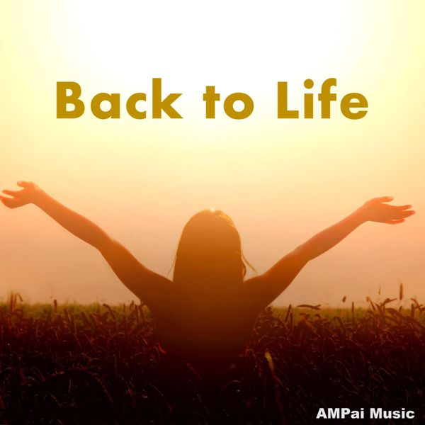 Ampai Music - Back To Life