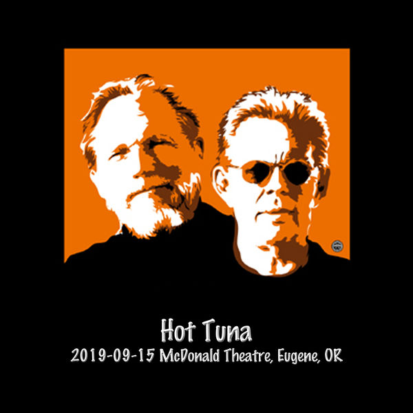 Hot Tuna - 2019-09-15 Mcdonald Theatre, Eugene, OR (Live)