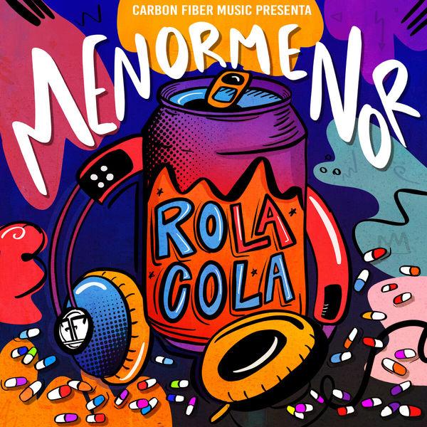Menor Menor - Rola Cola