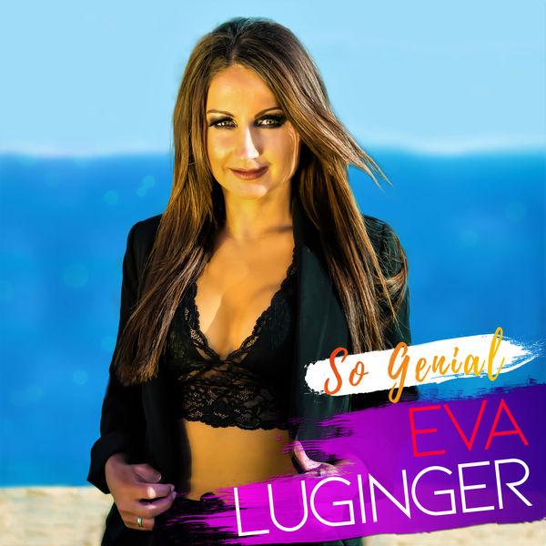Eva Luginger - So genial