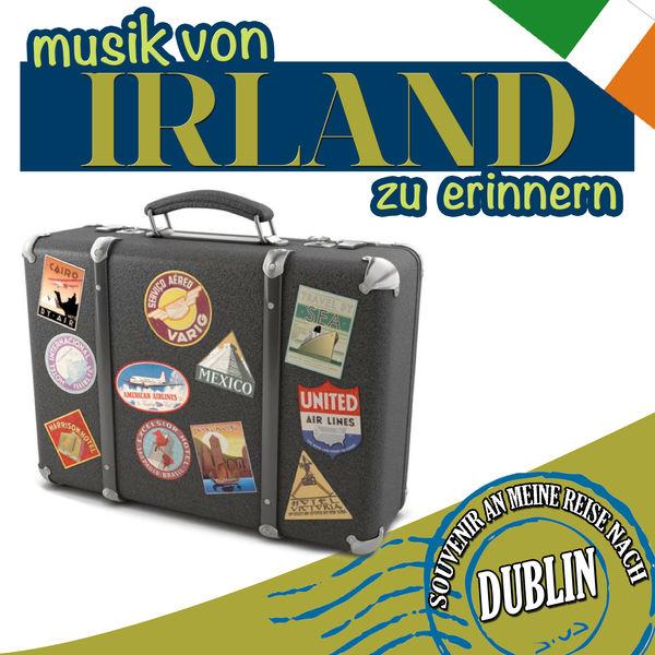 Gaelic Clover Band - Souvenirs de mon voyage á Dublin. Musique de Irlande pour rappeler