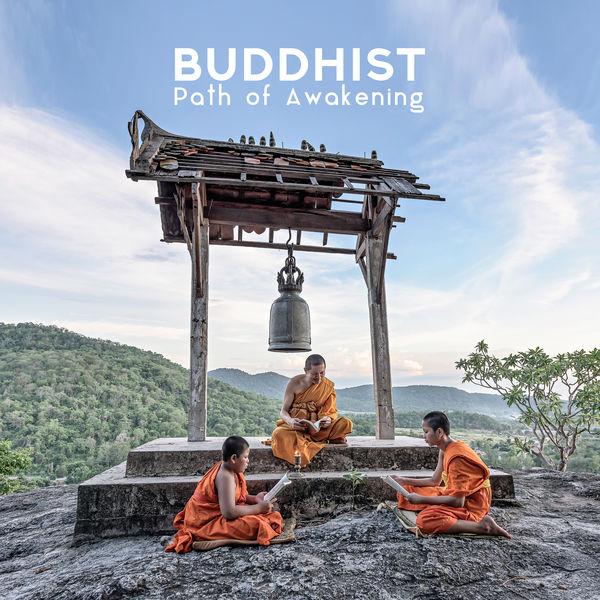 Buddha Lounge - Buddhist Path of Awakening: Music for Meditation 2019