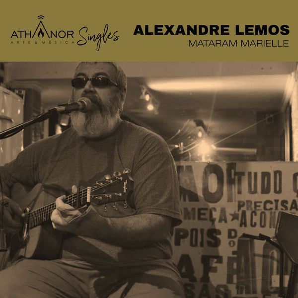 Alexandre Lemos - Mataram Marielle