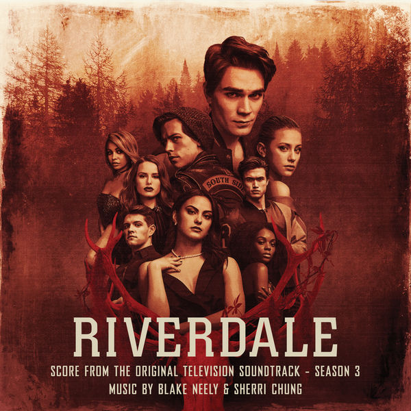 Blake Neely - Riverdale: Season 3 (Score from the Original Television Soundtrack)