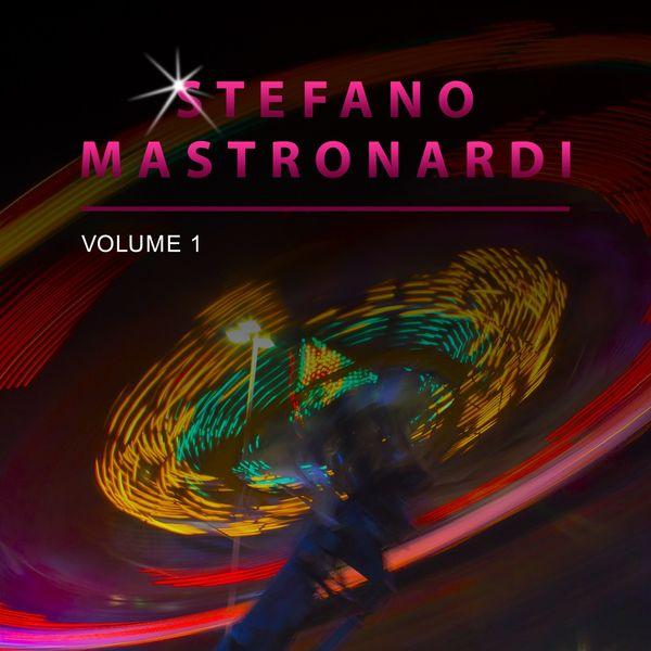 Stefano Mastronardi - Stefano Mastronardi, Vol. 1