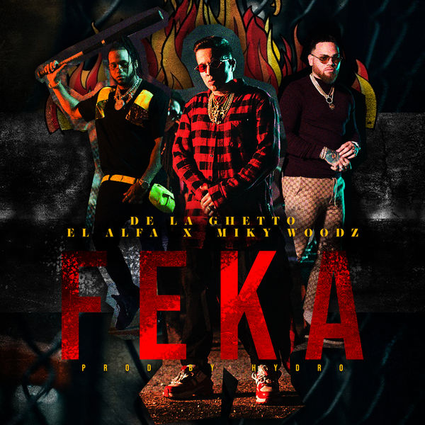 De La Ghetto - FEKA