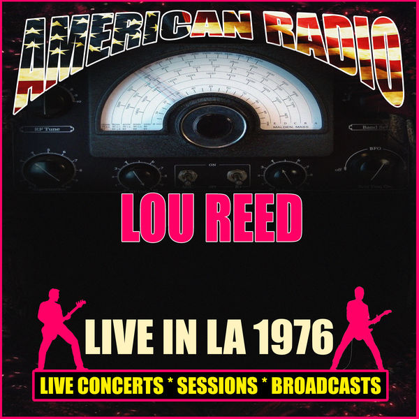 Lou Reed - Live In LA 1976