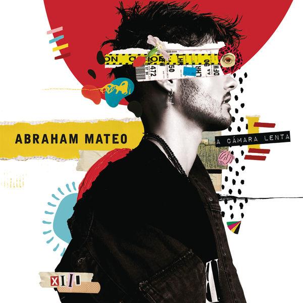 Abraham Mateo - A Cámara Lenta