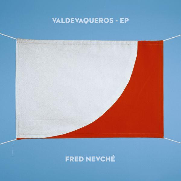 Fred Nevché - Valdevaqueros - EP