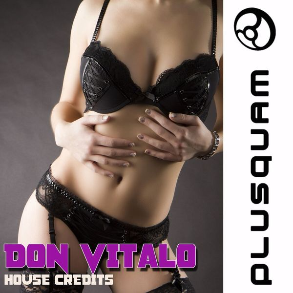 Don Vitalo - House Credits