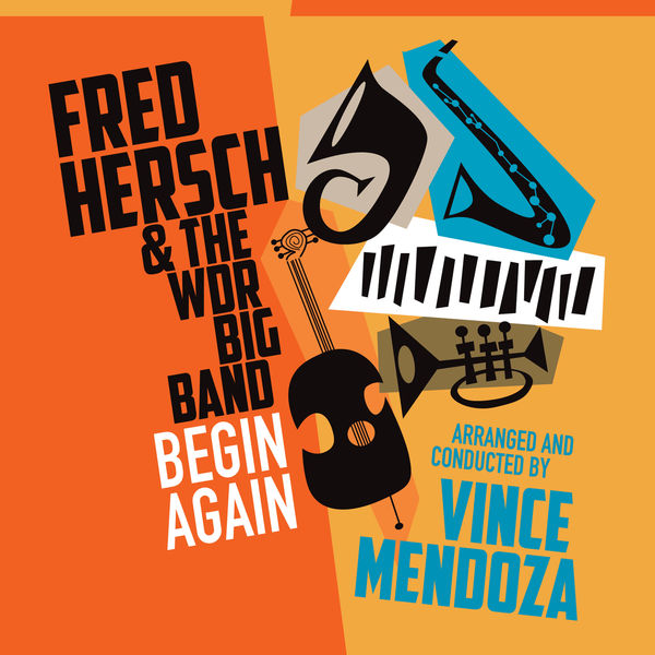 Fred Hersch - Begin Again