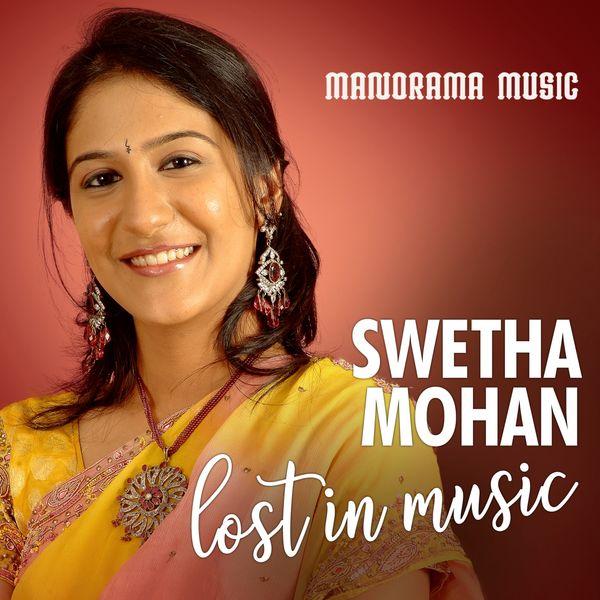 Swetha Mohan - Lost in Music Swetha Mohan