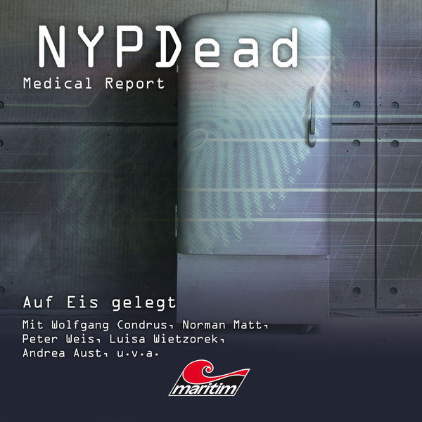 NYPDead - Medical Report - Folge 8: Auf Eis gelegt