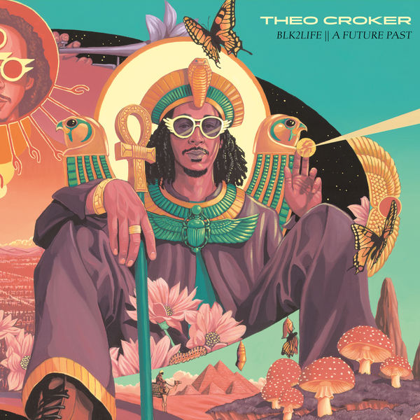 Theo Croker BLK2LIFE    A FUTURE PAST