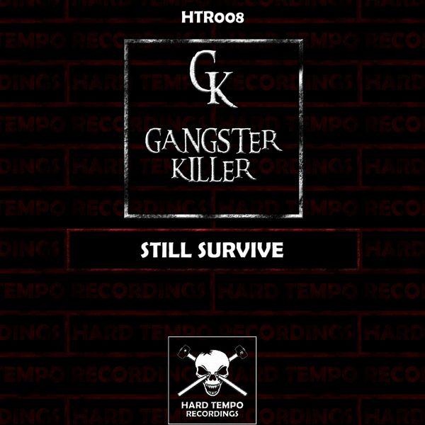Gangster Killer - Still Survive