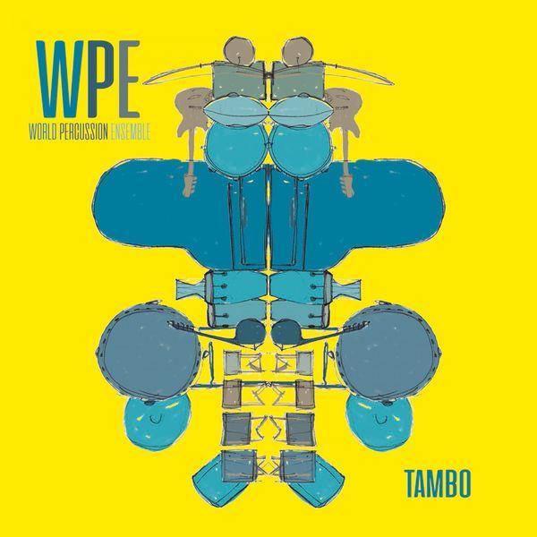 WPE (World Percussion Ensemble) - Tambo