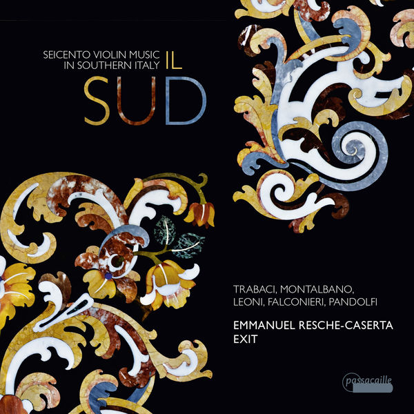 Various Composers - Il Sud: Seicento Violin Music in Southern Italy