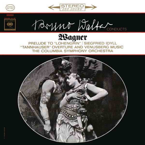 Bruno Walter - Wagner: Lohengrin Prelude & Siegfried Idyll & Venusberg Music (Remastered)