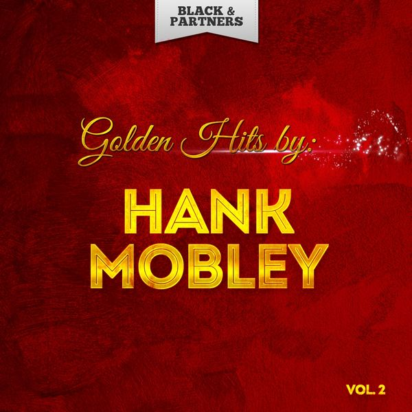 Hank Mobley - Golden Hits By Hank Mobley Vol 2