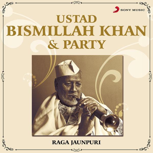 Ustad Bismillah Khan & Party - Ustad Bismillah Khan & Party
