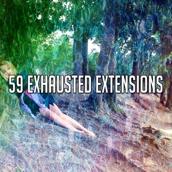 Baby Sweet Dream - 59 Exhausted Extensions