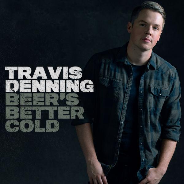 Travis Denning - Beer's Better Cold