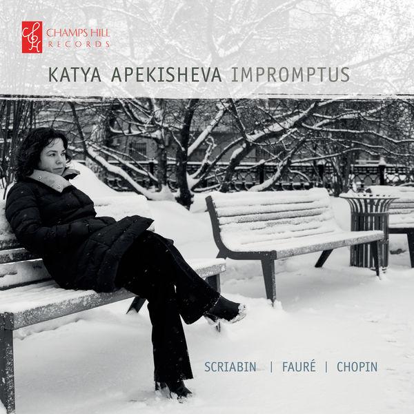 Katya Apekisheva - Impromptus