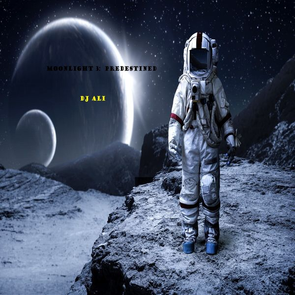 DJ Ali - Moonlight 3: Predestined
