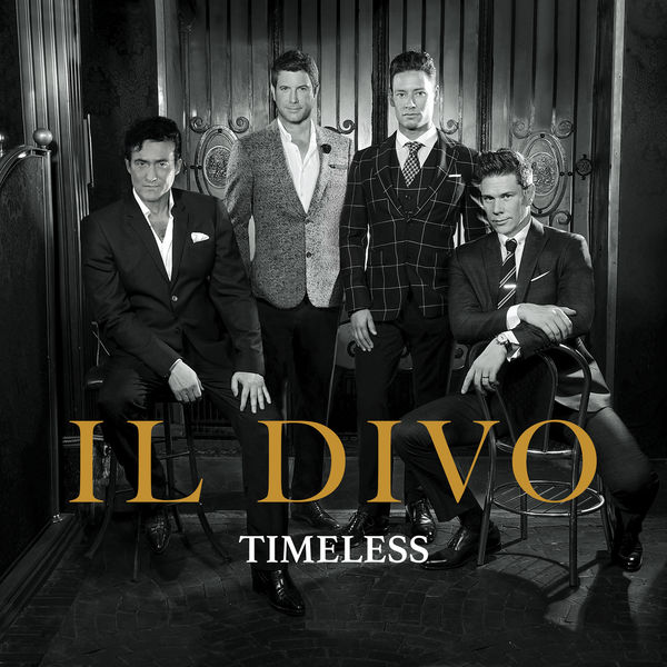 Timeless various composers par il divo download and - Il divo download ...