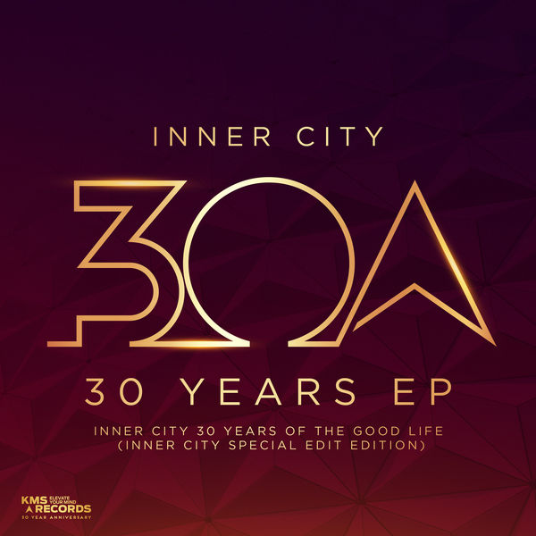 Inner City - 30 Years EP