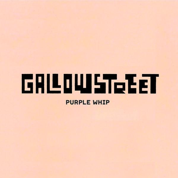 Gallowstreet - Purple Whip