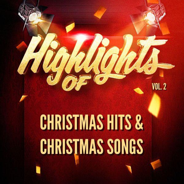 Highlights of christmas hits & christmas songs, vol. 2   christmas.