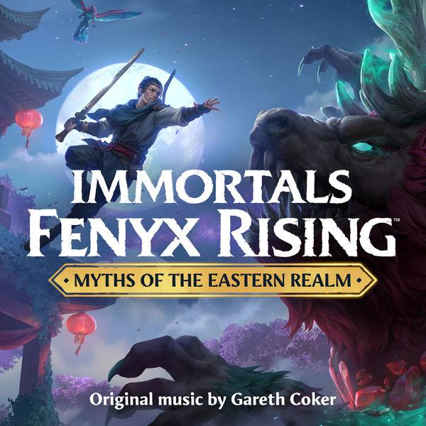 Gareth Coker - Immortals Fenyx Rising : Myths of the Eastern Realm