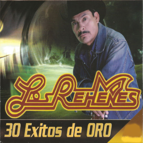 Los Rehenes - 30 Éxitos de Oro, Vol. 3