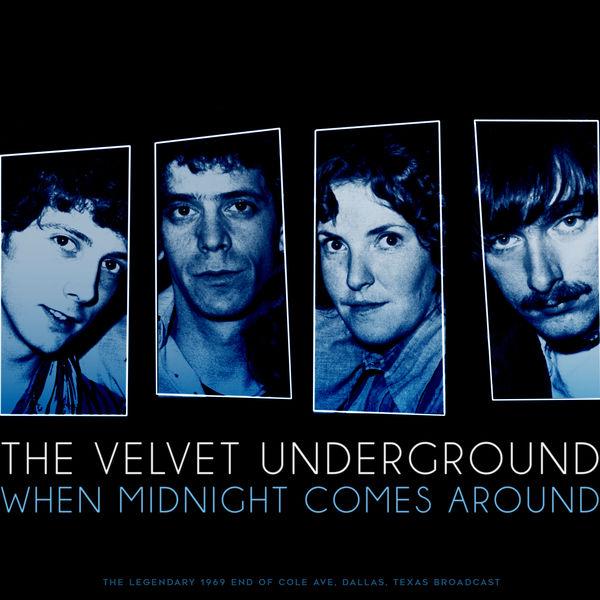 The Velvet Underground|When Midnight Comes Around (Live 1969)
