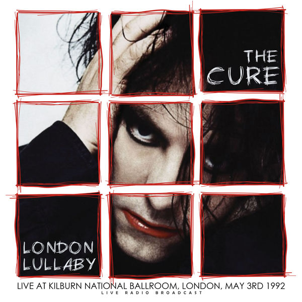 The Cure|London Lullaby (live)
