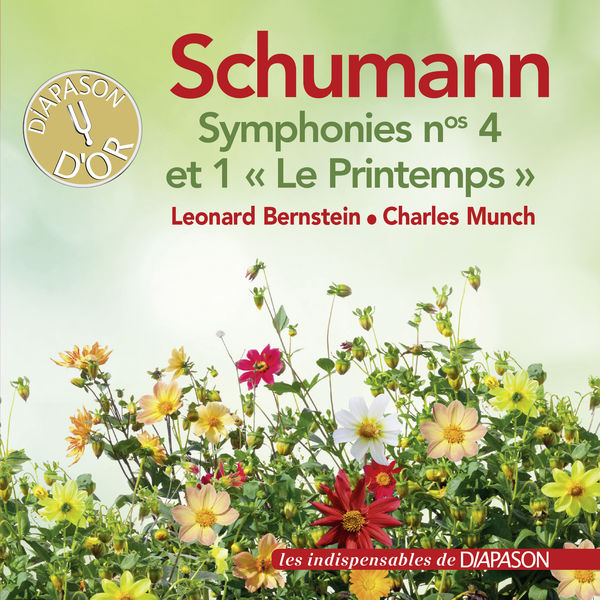 "Charles Munch - Schumann: Symphonies No. 1 ""Le printemps"" & No. 4"