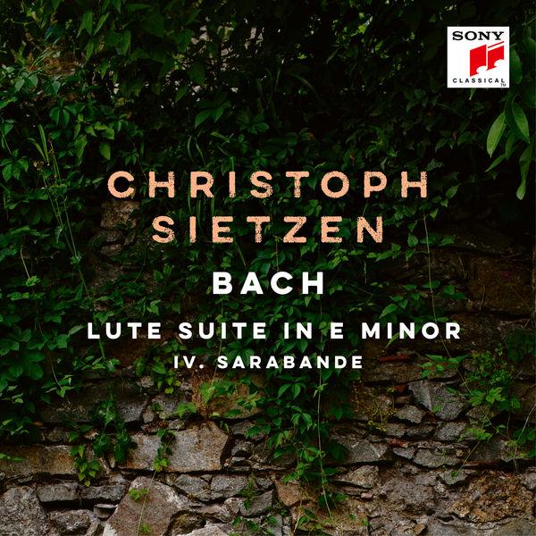 Christoph Sietzen - Lute Suite in E Minor, BWV 996: IV. Sarabande