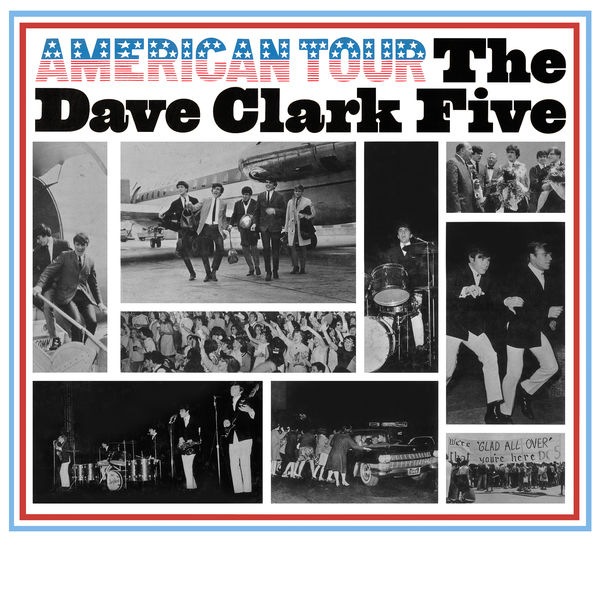 The Dave Clark Five - American Tour (2019 - Remaster)