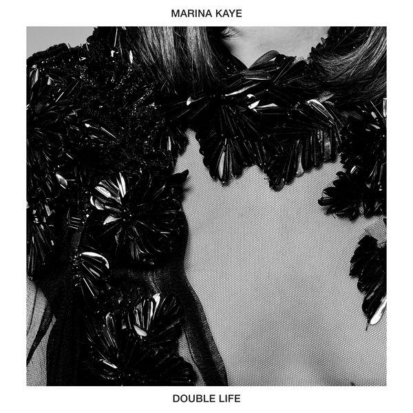 Marina Kaye - Double Life