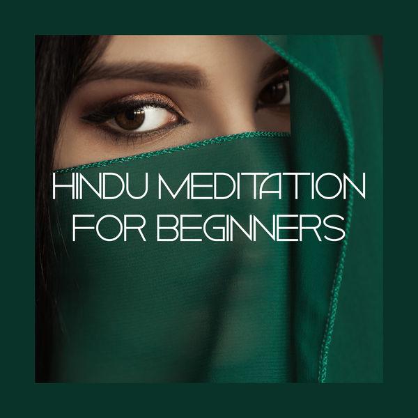 Oriental Music Zone - Hindu Meditation for Beginners: 15 Basic Tracks Dedicated for Meditation and Yoga