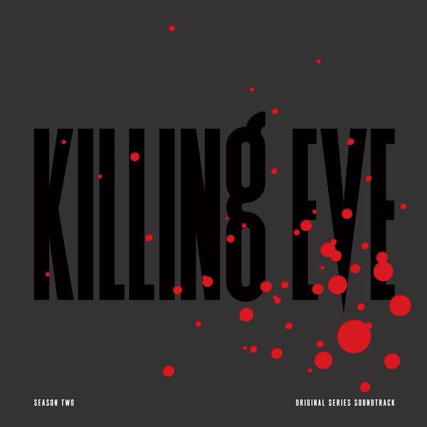 Various Artists - Killing Eve, Season Two (Original Series Soundtrack)