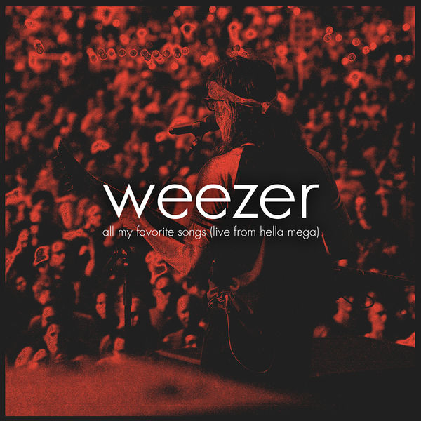 Weezer|All My Favorite Songs  (Live from Hella Mega)