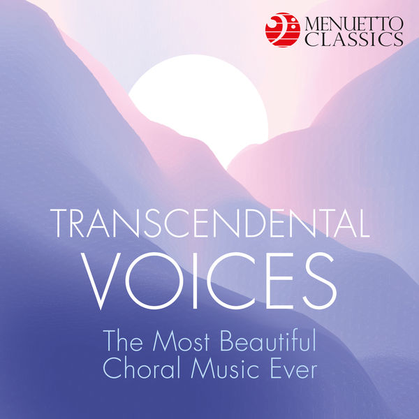 Various Artists - Transcendental Voices: The Most Beautiful Choral Music Ever